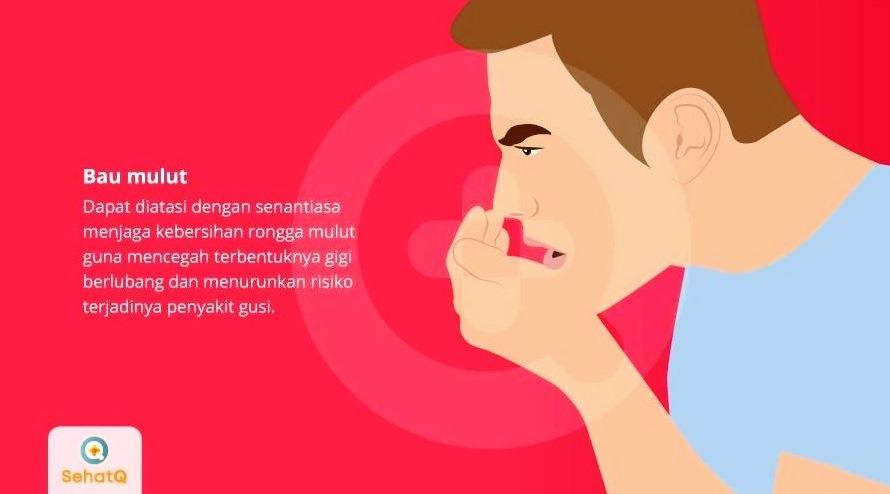 Solusi dari SehatQ.com untuk Mengatasi dan Mencegah Bau Mulut Tidak Sedap